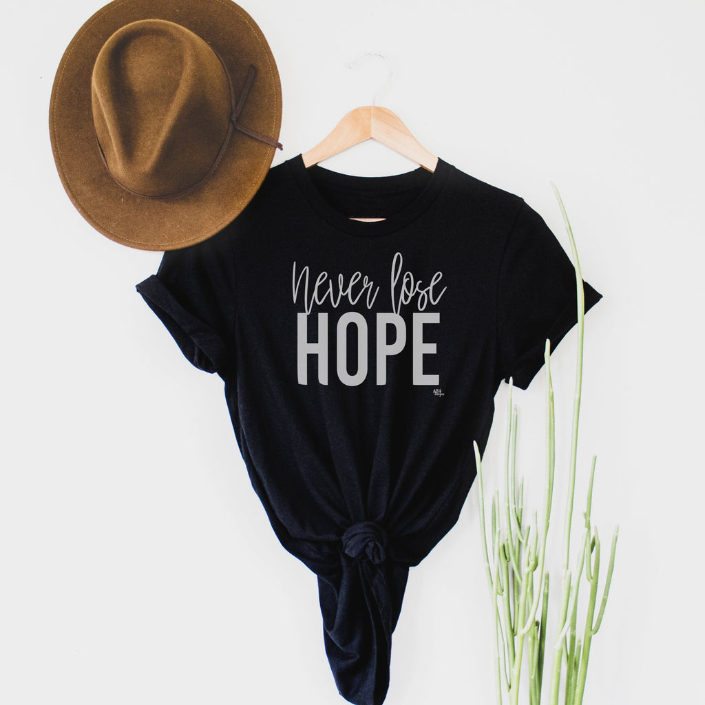 Never Lose Hope Short Sleeve T-Shirt