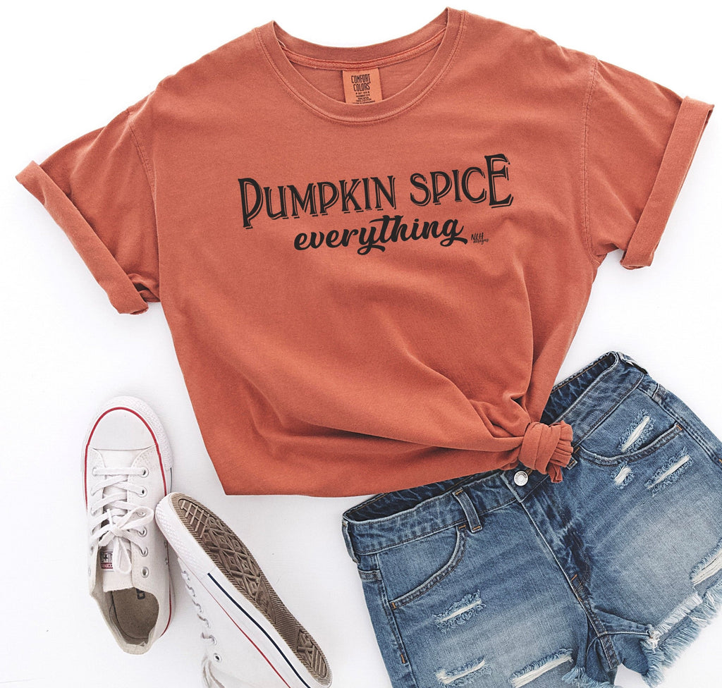 Pumpkin Spice Everything Comfort Colors Short Sleeve Tee