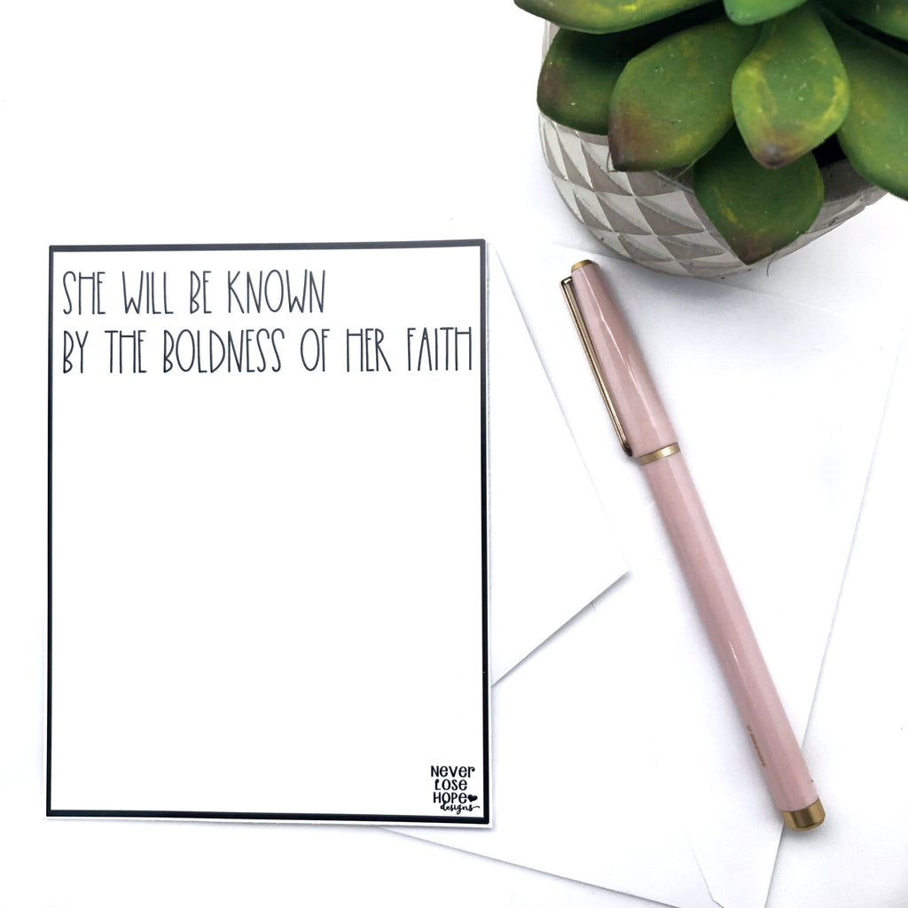 She will be know by the boldness of her faith Notecard