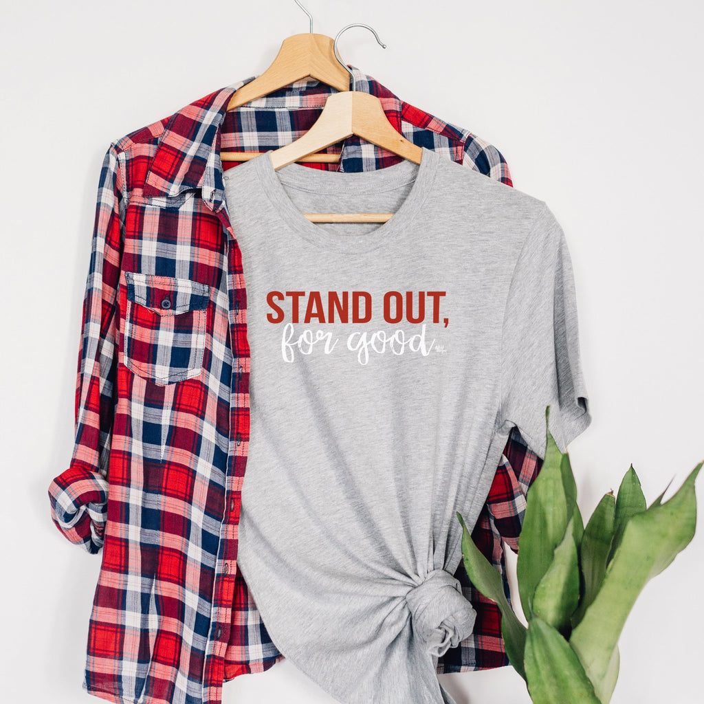 Stand Out For Good Short Sleeve T-Shirt