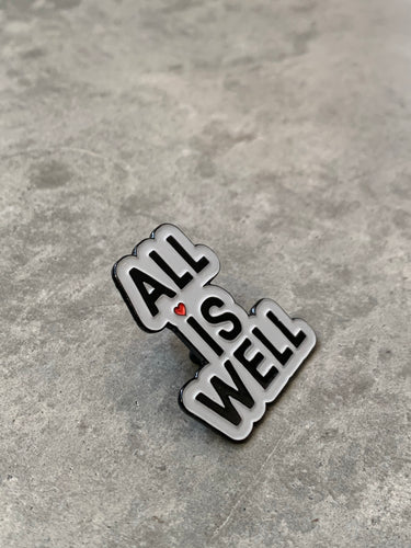 """ALL IS WELL"" Inspirational Fashion Pin (silver)"