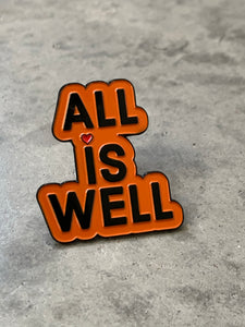 """ALL IS WELL"" Inspirational Fashion Pin (burnt orange)"
