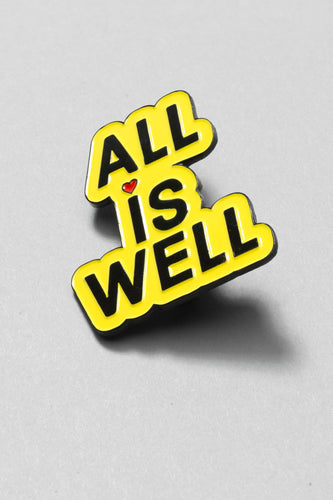 """ALL IS WELL"" Inspirational Fashion Pin (yellow)"