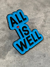 "Load image into Gallery viewer, ""ALL IS WELL"" Inspirational Fashion Pin (Chicago Blue)"
