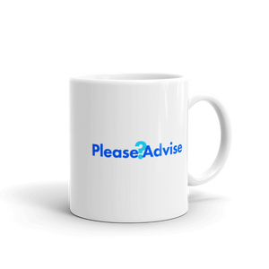 Please Advise Coffee Mug