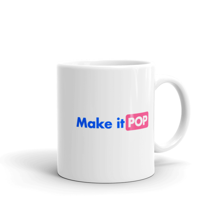Make it Pop Coffee Mug