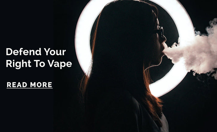 Defend Your Right To Vape