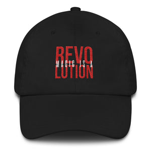 MAGIC IS A REVOLUTION - Embroidered-  Baseball hat