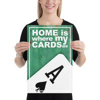 HOME IS WHERE MY CARDS ARE
