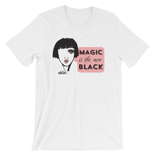 MAGIC IS THE NEW BLACK