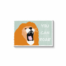 "Load image into Gallery viewer, ""You Can Roar"" - Canvas Print by Matt Szczur (Multiple Sizes Available)"