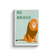 "Load image into Gallery viewer, ""Be Brave"" - Canvas Print by Matt Szczur (Multiple Sizes Available)"