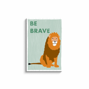 """Be Brave"" - Canvas Print by Matt Szczur (Multiple Sizes Available)"