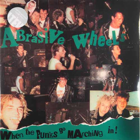 Abrasive Wheels When The Punks Go Marching In Clear Vinyl Vinyl LP