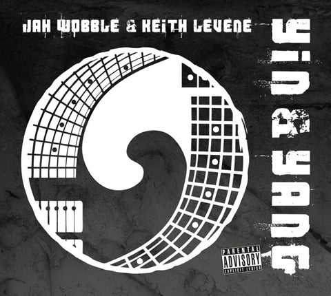 Jah Wobble and Keith Levine Yin And Yang CD