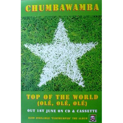 Chumbawumba Top Of The World Poster