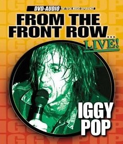 Iggy Pop From The Front Row DVD