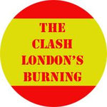 The Clash Londons Burning Badge