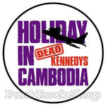 Dead Kennedys Holiday In Cambodia Badge