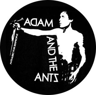Adam And The Ants Music For Sex People Badge