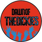Dickies Dawn of the Dickies Badge