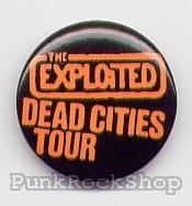 The Exploited Dead Cities Tour Badge