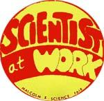 Malcolm X Scientist At Work Badge