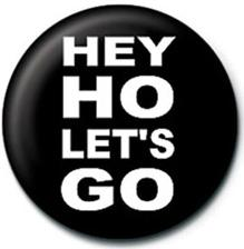 Ramones Hey Ho Lets Go Badge
