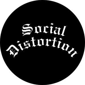 Social Distortion Gothic Logo on Black Badge
