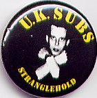 UK SUBS Stranglehold Badge