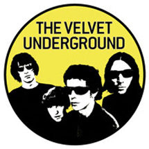 Velvet Underground Band Yellow Badge