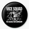 Vice Squad No Cause For Concern Badge