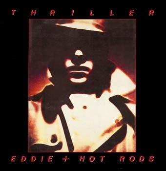 Eddie and the Hot Rods Thriller CD