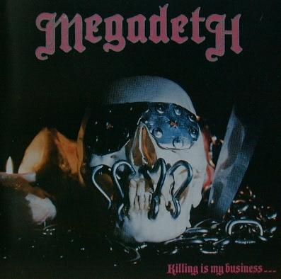 Megadeth Killing is my Business CD