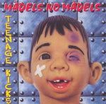 Madels No Madels Teenage Kicks CD
