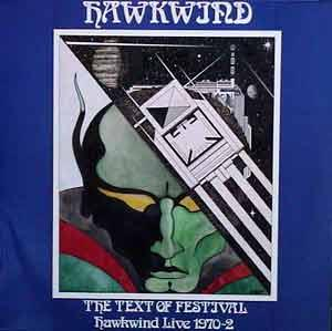 Hawkwind The Text Of Festival Music