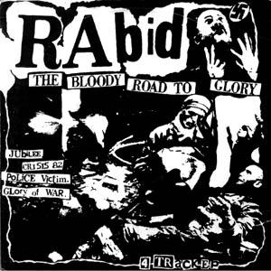 Rabid The Bloody Road to Glory CD