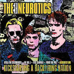 The Newtown Neurotics Kickstarting a Backfiring Nation CD