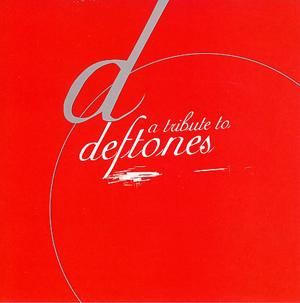 A Tribute To The Deftones Music