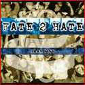 Fate 2 Hate Iron Fist Music