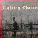Fighting Chance Thus Hope Fades Music