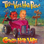 Tesco Vees Hate Police Gonzo-Hate-Vibe CD
