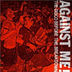 Against Me The Disco Before The Breakdown CD