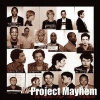 Project Mayhem CD