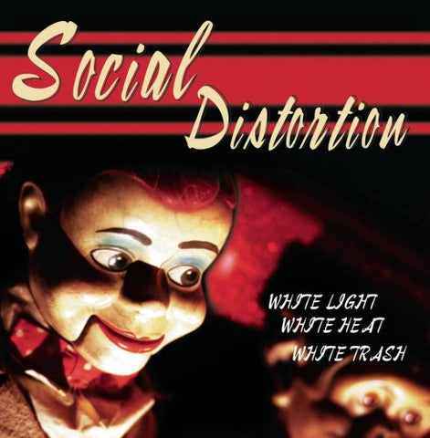 Social Distortion White Light White Heat White Trash CD