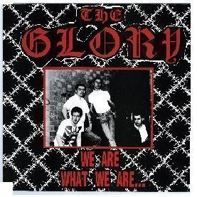 The Glory We Are What We Are / Skins N Punks / Demos CD