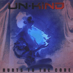 Un-Kind Hurts To The Core Music