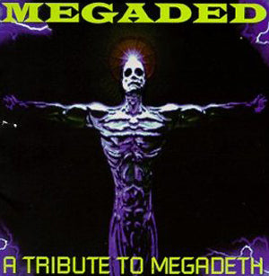 Megaded A tribute To Megadeth Music