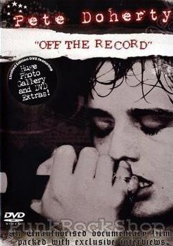 Pete Doherty Off The Record DVD