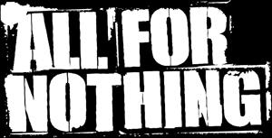 All For Nothing Logo Printed Patche